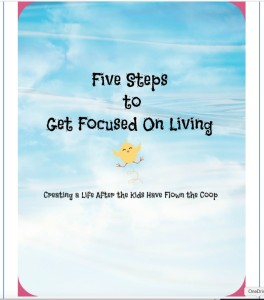 Five Steps to Get Focused on Living